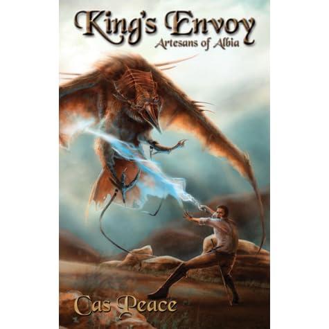 Kings Envoy: Artesans of Albia trilogy