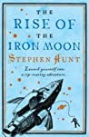 The Rise of the Iron Moon (Jackelian, #3)