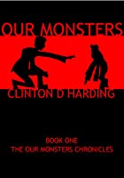 Our Monsters (Our Monster Chronicles, #1)