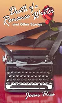 Death of a Romance Writer and Other Stories