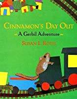 Cinnamon's Day Out: A Gerbil Adventure