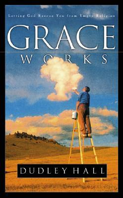 Download Grace Works By Dudley Hall