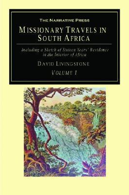 Missionary Travels And Researches In South Africa Vol. 1