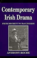 Contemporary Irish Drama: From Beckett to McGuinness