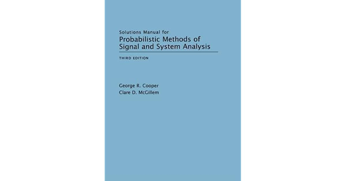 "Solutions manual for ""probabilistic methods of signal and system."
