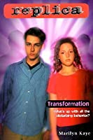 Transformation (Replica, #15)