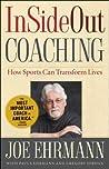 InSideOut Coaching by Joe Ehrmann