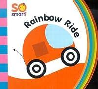 So Smart!: Rainbow Ride