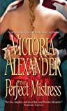 The Perfect Mistress (Mistress Trio, #1)