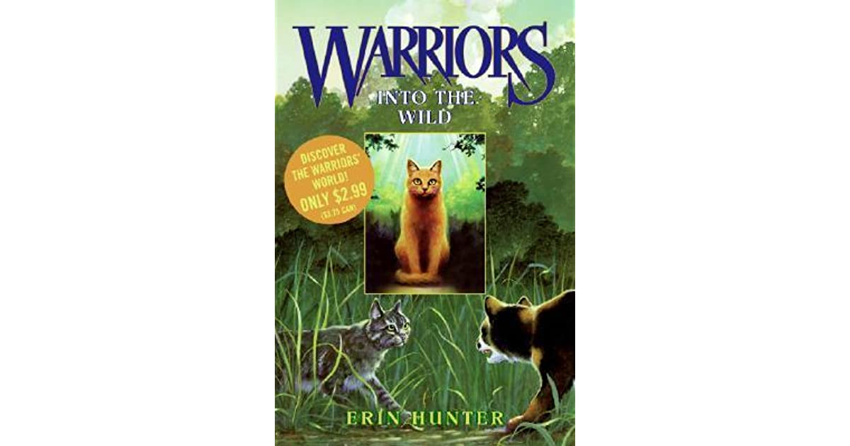 Into The Wild Warriors 1 By Erin Hunter