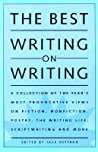 The Best Writing on Writing: Collection of the Year's Most Provocative Writing on Fiction, ...