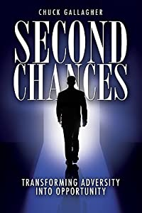 Second Chances: Transforming Adversity Into Opportunity