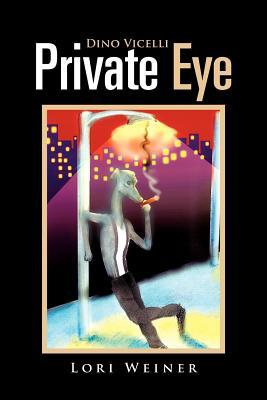 Dino Vicelli Private Eye: In a World of Evils