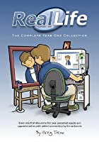 Real Life: The Complete Year One Collection