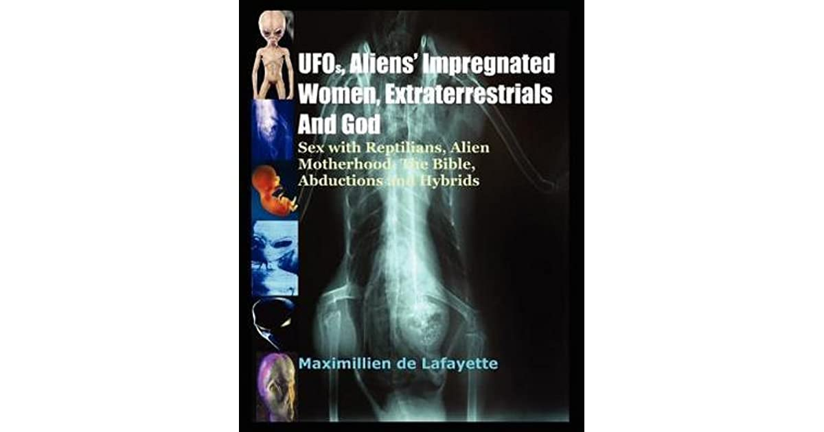 UFOs, Aliens Impregnated Women, Extraterrestrials and God by Jean