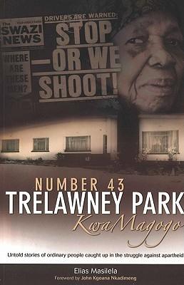 Number 43 Trelawney Park: KwaMagogo