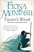 Tyrant's Blood. [Fiona McIntosh]