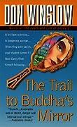 The Trail to Buddha's Mirror (Neal Carey, #2)