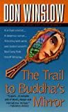 The Trail to Buddha's Mirror (Neal Carey, #2)