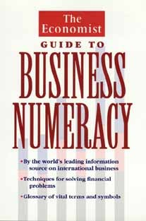 The Economist Guide To Business Numeracy