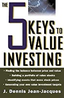 The 5 Keys to Value Investing