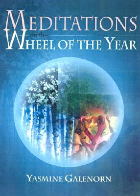 Meditations on the Wheel of the Year
