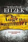 Der Augensammler by Sebastian Fitzek