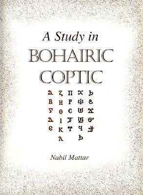 A Study in Bohairic Coptic
