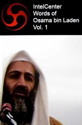 IntelCenter Words of Osama bin Laden, Volume 1