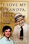 I Love My Grandpa, But...