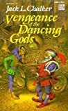 Vengeance of the Dancing Gods (Dancing Gods, #3)