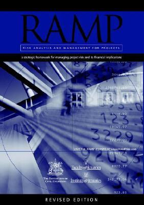 Risk Analysis and Management for Projects (Ramp) (Revised Edition)