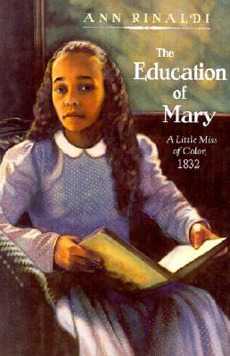 The Education of Mary: A Little Miss of Color: 1832