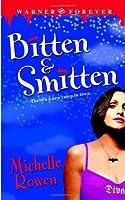 Bitten & Smitten (Immortality Bites, #1)