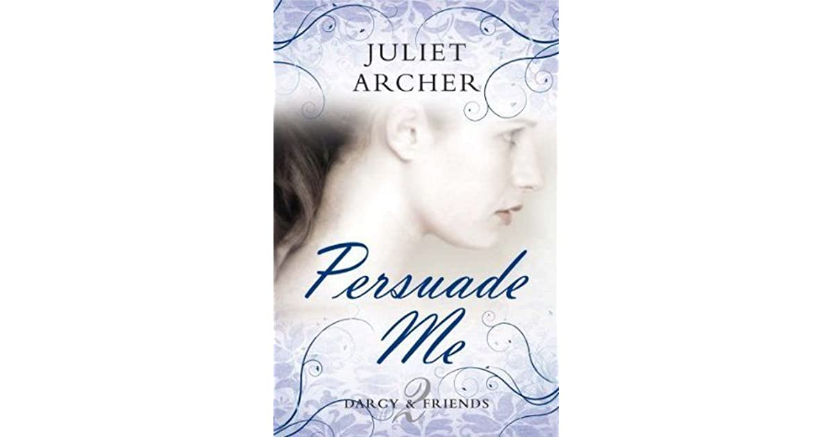 Persuade me darcy friends 2 by juliet archer fandeluxe Choice Image