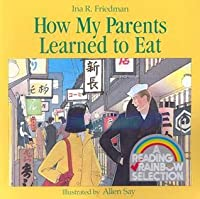 How My Parents Learned to Eat Book & Cassette