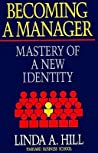 Becoming a Manager: Mastery of a New Identity