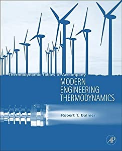 Modern Engineering Thermodynamics   Textbook With Tables Booklet: Thermodynamic Tables To Accompany Modern Engineering Thermodynamics