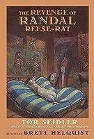 The Revenge of Randal Reese-Rat