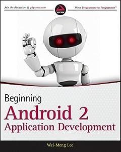 Beginning Android 2 Application Development