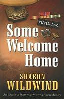 Some Welcome Home: An Elizabeth Pepperhawk/Avivah Rosen Mystery