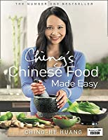 Chinese food made easy by ching he huang chings chinese food made easy 100 simple healthy recipes from easy to forumfinder Images