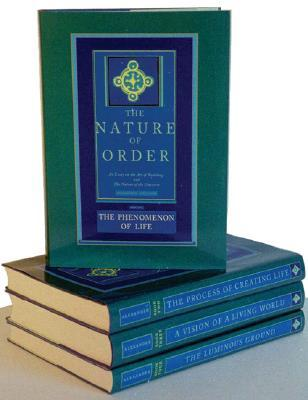 The Nature of Order, Four-Volume Set: An Essay on the Art of Building and the Nature of the Universe