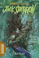 El Canto De La Sirena (Las Aventuras De Jack Sparrow)