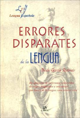 Errores Y Disparates De La Lengua (Lengua Espanola) (Spanish Edition)