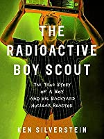 Radioactive Boy Scout