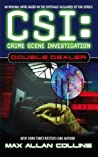 Double Dealer (CSI: Crime Scene Investigation, #1)