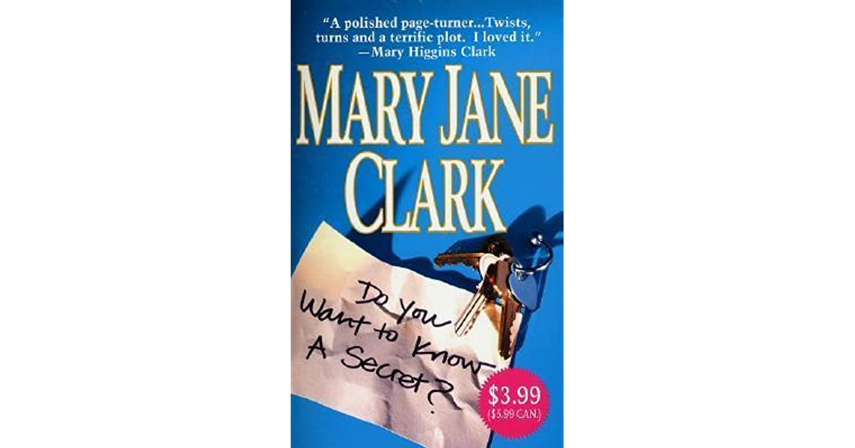 Do You Want To Know A Secret Key News 1 By Mary Jane Clark