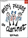 Enjoy Playing the Clarinet