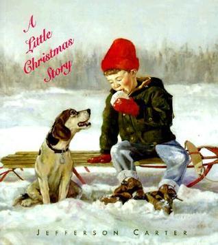 A Little Christmas Story Jefferson Carter